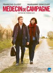MÉDECIN DE CAMPAGNE de Thomas Lilti *, François CLuzet, Marianne Denicourt, cinéma