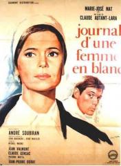 LE JOURNAL D'UNE FEMME EN BLANC de Claude Autant-Lara *** -  QUATRE DE L'INFANTERIE de Georg Wilhelm Pabst *** - LUMIÈRE 2015 - GRAND LYON FILM FESTIVAL