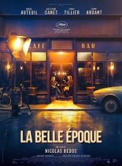 LA BELLE EPOQUE de Nicolas Bedos, cinéma,  Daniel Auteuil, Doria Tillier, Fanny Ardant, Guillaume Canet