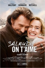 SALAUD, ON T'AIME de Claude Lelouch, johnny halliday, sandrine bonnaire, irène jacob, eddie mitchell, cinéma