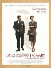 DANS L'OMBRE DE MARY - LA PROMESSE DE WALT DISNEY de John Lee Hancock, emma watson, tom hanks, paul giamatti, colin farell, cinéma;