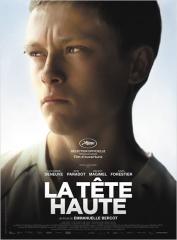 LA TÊTE HAUTE d'Emmanuelle Bercot , cinéma, Catherine Deneuve, Rod Paradot, Benoît Magimel