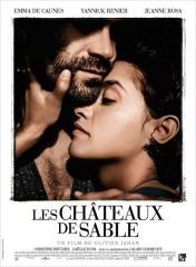 LES CHÂTEAUX DE SABLE d'Olivier Jahan , Emma de Caunes, Yannick Rénier, Jeanne Rosa, cinéma