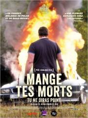 MANGE TES MORTS - TU NE DIRAS POINT de Jean-Charles Hue, cinéma, Jason François, Michaël Dauber, Frédéric Dorkel