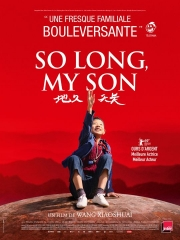 so long,my son,cinéma,wang jing-chun,yong mei,qi xi