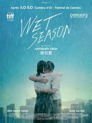 WET SEASON d'Anthony Chen, cinéma,
