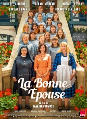 LA BONNE EPOUSE de Martin Provost , cinéma, UNE SIRENE A PARIS de Mathias Malzieu, Radioactive de Marjane Satrapi