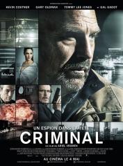 criminal - un espion dans la tÊte d'ariel wromen,kevin kostner,gary oldman,michael pitt,tommy lee jones,ryan reynolds,cinéma