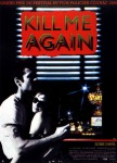 00790250-photo-affiche-kill-me-again.jpg