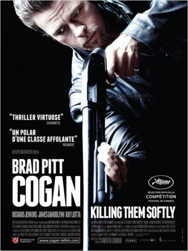 cogan : killing them softly de andrew dominik,brad pitt,scoot mcnairy,james gandolfini,cinéma